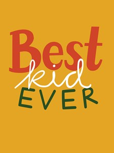 Best Kid Ever Gul Poster 30x40 cm