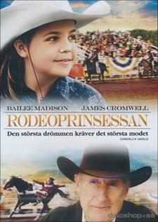 Rodeoprinsessan - Den största drömmen kräver det största modet!