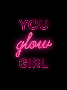 You glow girl Poster A4