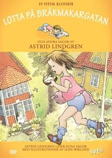 Lotta på Bråkmakargatan och andra sagor av Astrid Lindgren