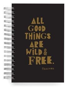 """All good things..."" -muistikirja, jumbo 100 sivua"